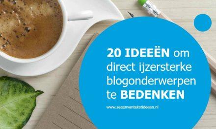 20 ideeën om direct ijzersterke blogonderwerpen te bedenken