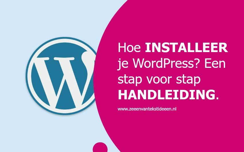 WordPress installeren - een handleiding - Zeeën van tekstideeën