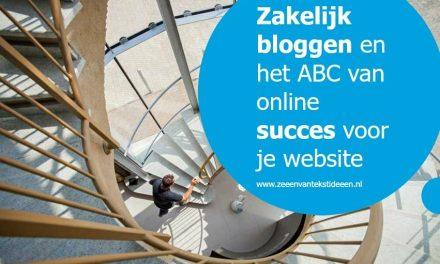 Zakelijk bloggen en het ABC van online succes voor je website