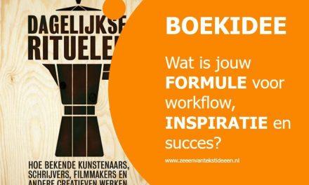 Wat is jouw formule voor workflow, inspiratie en succes?