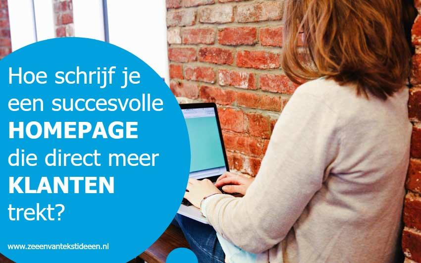 Succesvolle homepage maken die direct meer klanten trekt. Hoe doe je dat?
