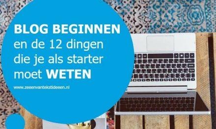 Blog beginnen en de 12 dingen die je als starter moet weten